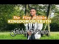 THE FIRE WITHIN W SPECIAL GUEST KINGDOM OF TRUTH AND GLOBAL WITNESS mp3