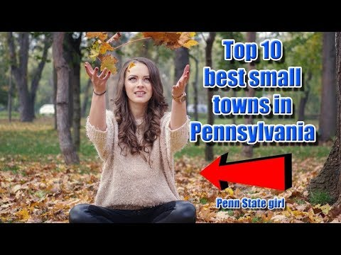 Top 10 best small towns in Pennsylvania. #1 is perfect for f