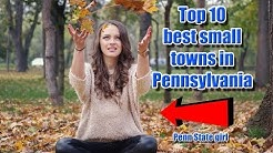 Top 10 best small towns in Pennsylvania. #1 is perfect for families.
