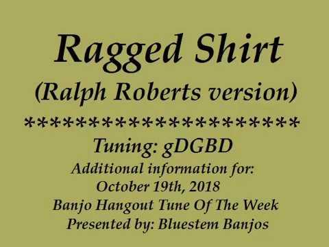 Ralph Roberts Ragged Shirt