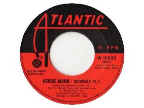 Herbie Mann - Birdwalk pt.1 (1976)