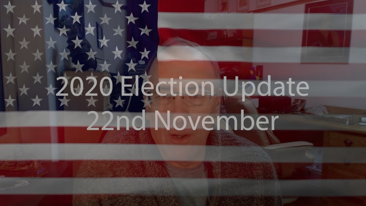 22nd November Election Update 2020 with SIMON PARKES