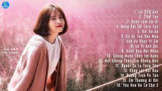 Nhạc Trẻ Hay Nhất Tháng 12 2019 - Lk Nhạc Trẻ Tâm Trạng Thất Tình Dành Cho Người Vừa Chia Tay