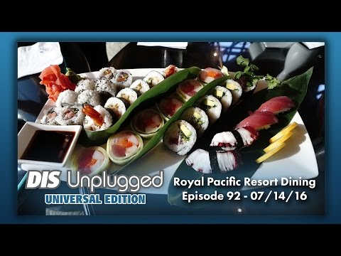 Dining at Royal Pacific Resort | Universal Edition | 07/14/16