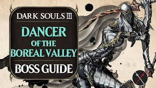 Dancer of the Boreal Valley ► Dark Souls 3 Boss Guide