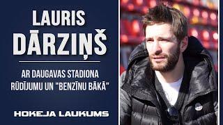 Lauris Dārziņš Ar Daugavas stadiona rūdījumu un benzīnu bākā