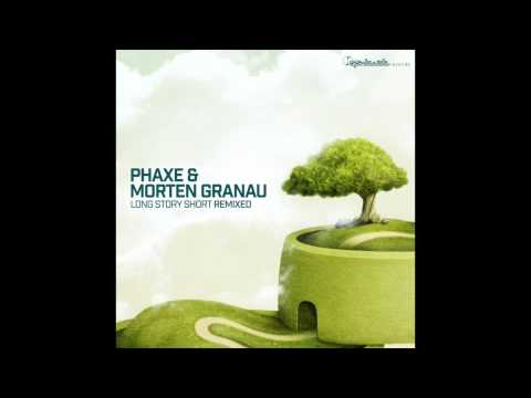 Official - Phaxe & Morten Granau - Long Story Short (Osher Remix)