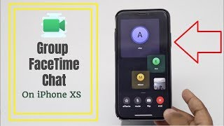 How to Start a Group Facetime on iPhone XS | How to Start a Group Facetime on iPhone XS