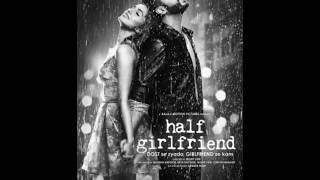 Baarish Full Audio Song | Half Girlfriend | Arjun K & Shraddha K |