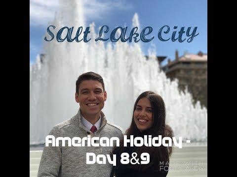 SALT LAKE CITY - AMERICAN HOLIDAY - DAY 8 & 9