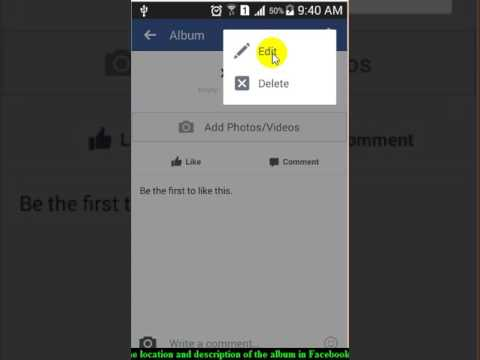 How To Edit The Location And Description Of The Album In Facebook Android App Youtube