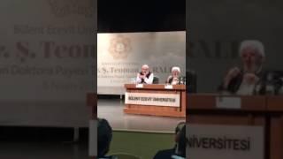 İhsan Fazlıoğlu  Hocanın, Filozof Teoman Duralı'ya Fahri Doktora verilmesi nedeniyle yaptığı panel