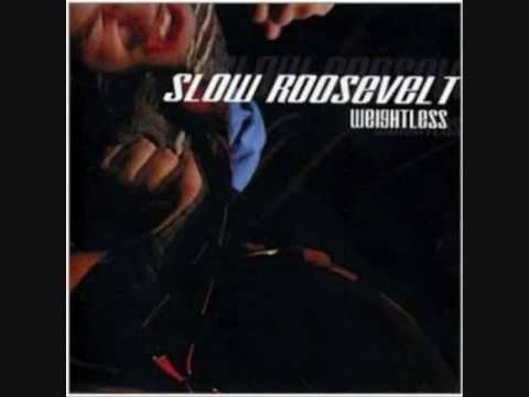 Slow Roosevelt-Boys Lie Girls Steal