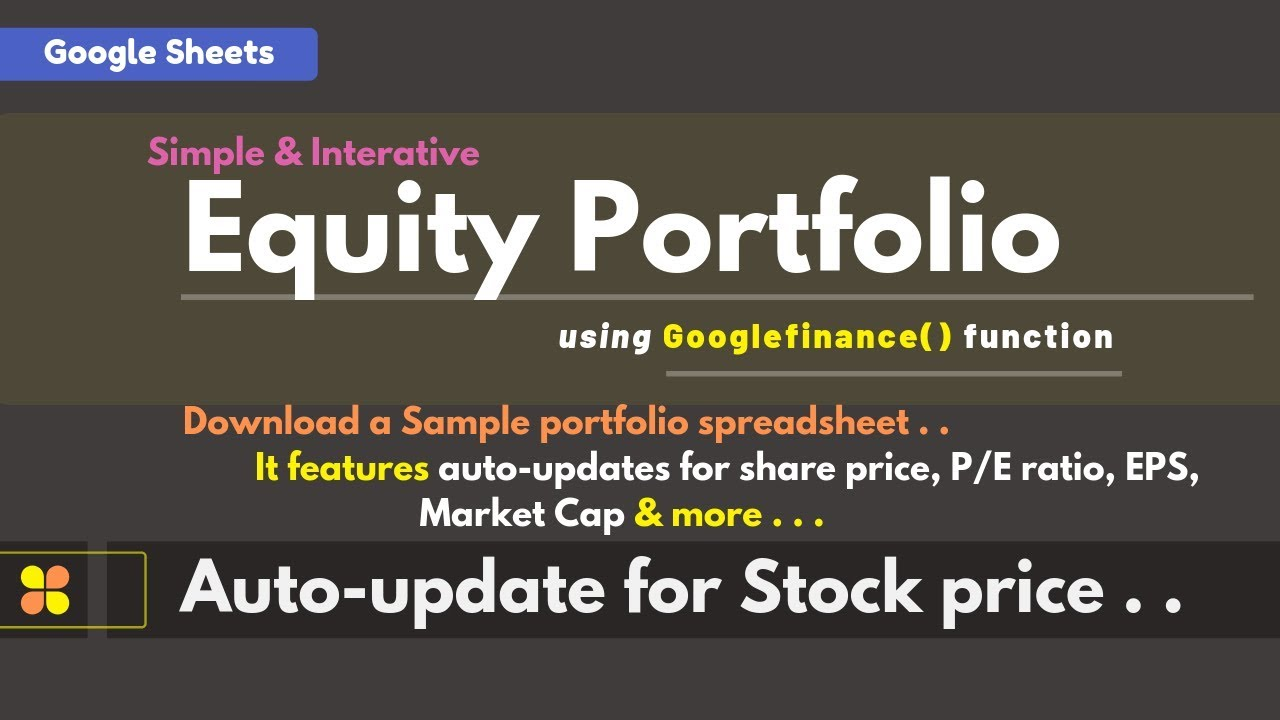 Simple And Interactive Equity Stocks Portfolio With Auto Update Stock Quotes Using Google Sheets
