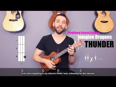 Imagine Dragons - Thunder (ukulele cover with lyrics and chords)