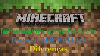 Minecraft: INF. SOBRE HACKS #1 // FORCE FIELD & KILL-AURA