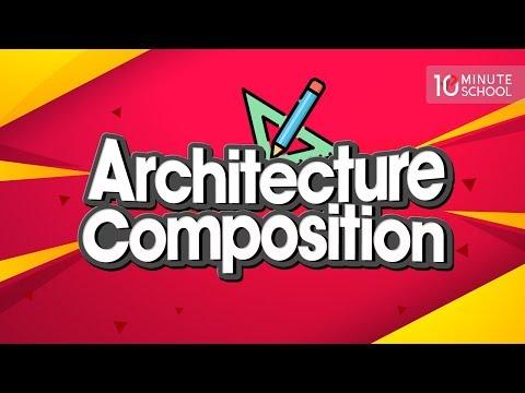 01.  Architecture Composition