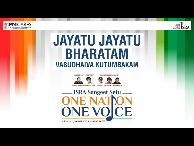 Jayatu Jayatu Bharatam Vasudev Kutumbakkam One Nation One Voice