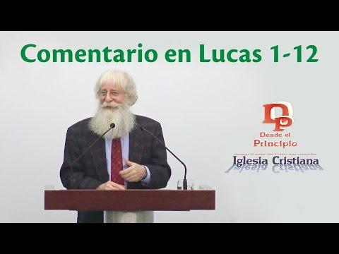 Comentario en Lucas 1-12 - José Herrera