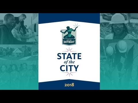Mayor Mike Duggan's 2018 State of the City Address