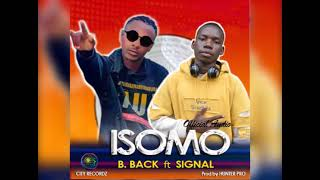 Isomo by B Back ft Signal (Official Audio 2021) by Hunter pro