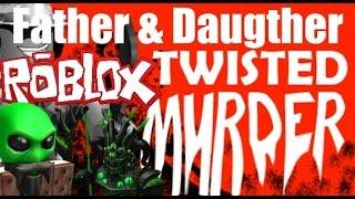 Padre > Figlia Gioca: ROBLOX - Twisted Murderer Summer Updates (PC)
