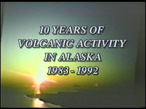 Alaskan Volcanic Activity 1983-1992 - USGS