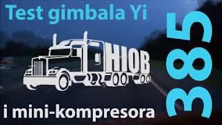 Ciekawostki 385. Test Gimbala Yi I Najlepszy Mini-Kompresor.