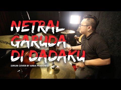 Netral - Garuda Di Dadaku (Drum Cover by Arba Pratomo)