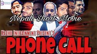Phone Call    Nepali Short Movie    2016