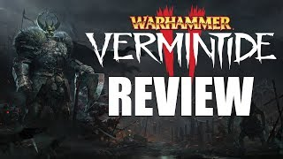 Warhammer Vermintide 2 Review - The Final Verdict