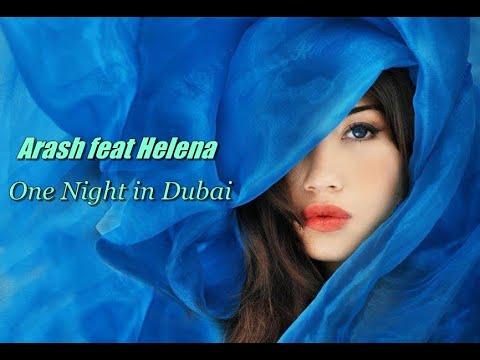 ❤ Arash feat Helena -  One Night in Dubai  ❤ Превод