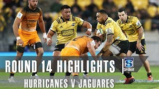 ROUND 14 HIGHLIGHTS: Hurricanes v Jaguares – 2019