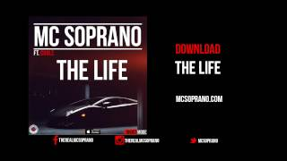 Watch Mc Soprano The Life video