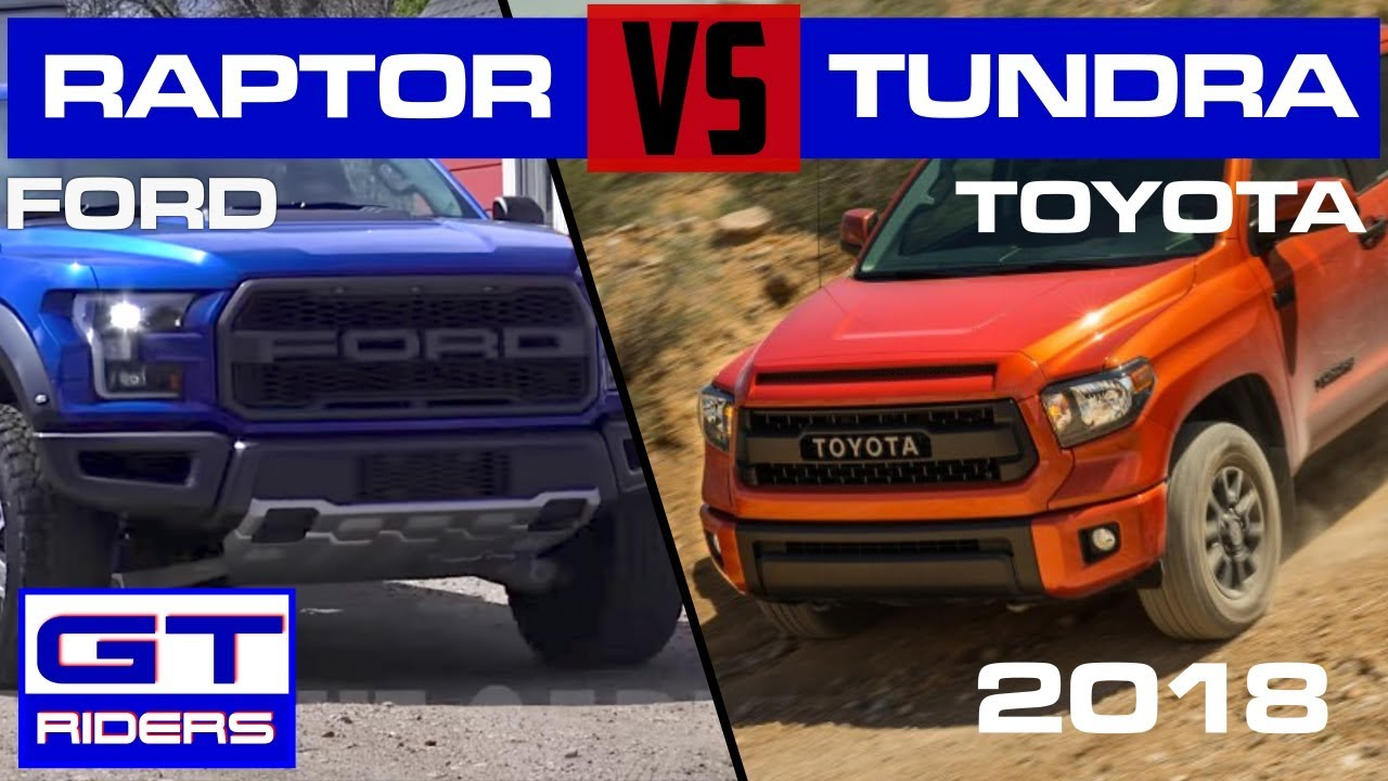 2017 Ford Raptor Vs Toyota Tundra Trd Pro Youtube