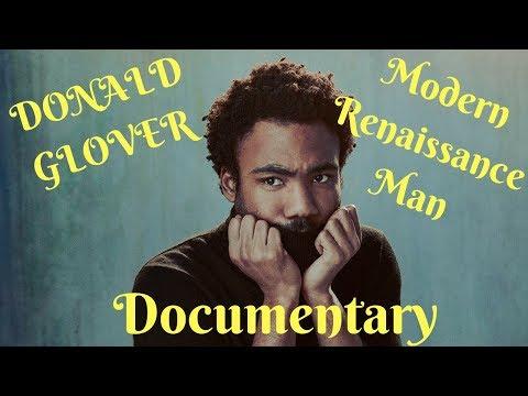 Donald Glover Documentary: Modern Renaissance Man