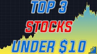 Top Stocks Under $10 for 2019 | Cheap Stocks Everyone Can Buy!