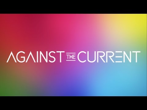 Against The Current (All Official Music Videos)