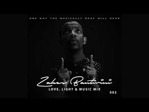 ZAKES BANTWINI - Love, Light & Music Sessions 002