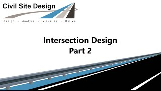 Civil Site Design - Tutorial - Intersection Design Part 2