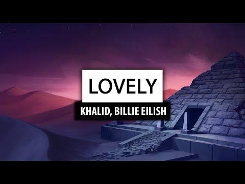 Billie Eilish ‒ lovely with Khalid  🎤
