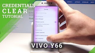 How to Clear Credentials on VIVO Y66 - Delete Certificates and Licenses