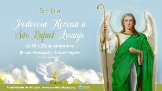 Download 5.º dia: Novena a São Rafael Arcanjo • 18 setembro 2021 • 6h (Bogotá) • 8h (Brasília) • 13h (Berlim)