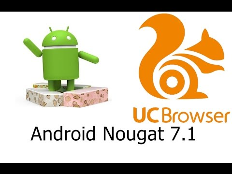 SuperKID   Cách Sử Dụng UC Brower Trên Android 7.1.1