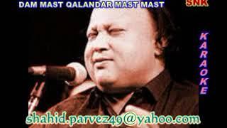 DAM MAST QALANDAR KARAOKE BY SHAHID PARVEZ CH