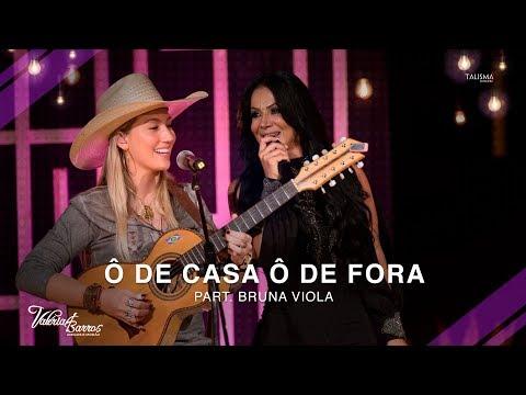 Valéria Barros Part. Bruna Viola - Ô De Casa Ô De Fora