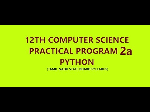 Xii computer science practical2a