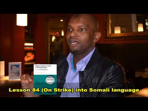 Practice and Progress Lesson Eighty Four into Somali Language By Ustad Adam Increase