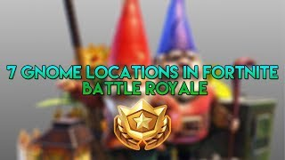 Fortnite Battle Pass: 7 Emplacements Gnome