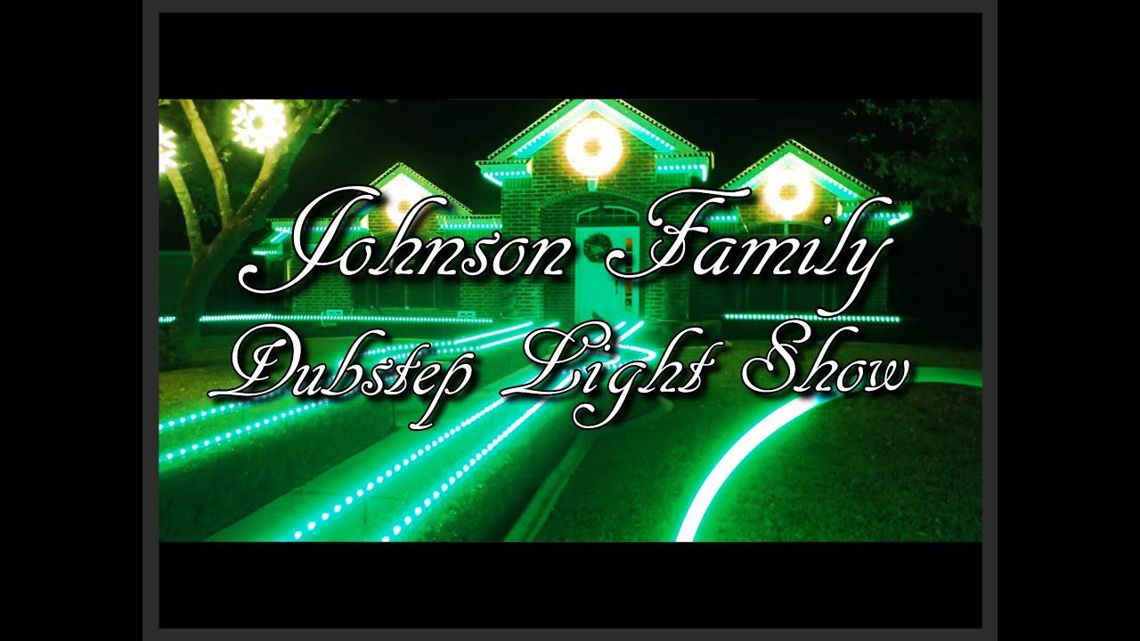 Johnson Family - Dubstep Christmas Light Show - YouTube